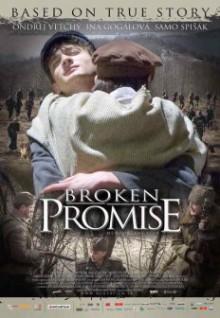 Broken Promise (directed by Jíří Chlumský, 2009)