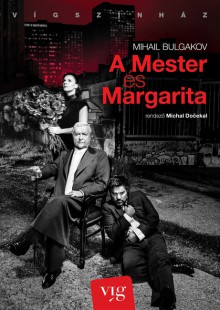 Mikhail Bulgakov: The Master and Margarita (dir. Michal Dočekal, 2014)