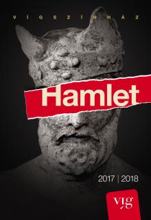 W. Shakespeare: Hamlet  (dir. Eszenyi Enikő, 2017)